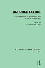 Deforestation: Social Dynamics in Watersheds and Mountain Ecosystems