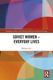 Soviet Women – Everyday Lives