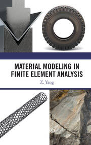 Material Modeling in Finite Element Analysis