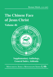The Chinese Face of Jesus Christ: Volume 4b Supplementary Anthology General Index Addenda
