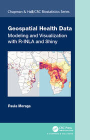 Geospatial Health Data: Modeling and Visualization with R-INLA and Shiny