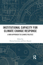 Institutional Capacity for Climate Change Response: A New Approach to Climate Politics