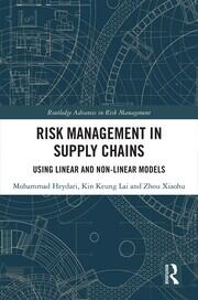 Risk Management in Supply Chains: Using Linear and Non-linear Models