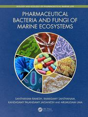 Pharmaceutical Bacteria and Fungi of Marine Ecosystems