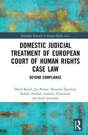 Domestic Judicial Treatment of European Court of Human Rights Case Law: Beyond Compliance