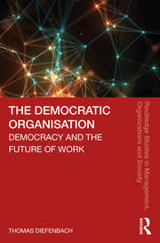 The Democratic Organisation: Democracy and the Future of Work