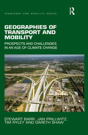 Geographies of Transport and Mobility: Prospects and Challenges in an Age of Climate Change