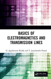 Basics of Electromagnetics and Transmission Lines