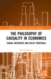 The Philosophy of Causality in Economics: Causal Inferences and Policy Proposals