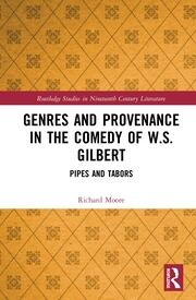 Genres and Provenance in the Comedy of W.S. Gilbert: Pipes and Tabors