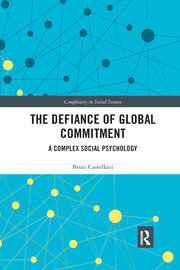The Defiance of Global Commitment: A Complex Social Psychology