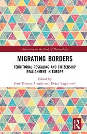 Migrating Borders: Territorial Rescaling and Citizenship Realignment in Europe
