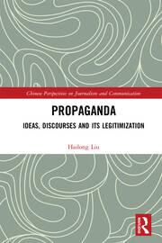 Propaganda: Ideas, Discourses and its Legitimization