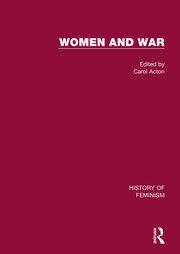 Women and War: V5: British War Nursing: The Crimea to the Second World War