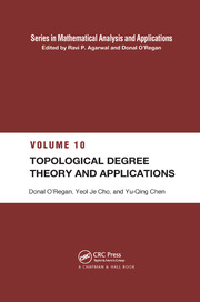 Topological Degree Theory and Applications