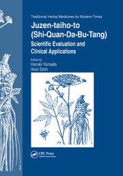 Juzen-taiho-to (Shi-Quan-Da-Bu-Tang): Scientific Evaluation and Clinical Applications