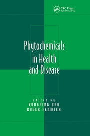Phytochemicals in Health and Disease