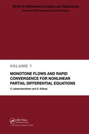 Monotone Flows and Rapid Convergence for Nonlinear Partial Differential Equations