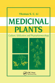Medicinal Plants: Culture, Utilization and Phytopharmacology