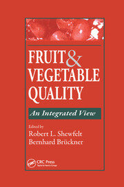 Fruit and Vegetable Quality: An Integrated View