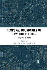 Temporal Boundaries of Law and Politics: Time Out of Joint