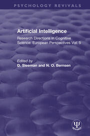 Artificial Intelligence: Research Directions in Cognitive Science: European Perspectives Vol. 5