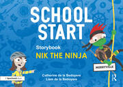 School Start Storybooks: Nik the Ninja