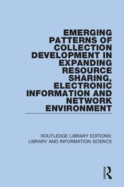 Emerging Patterns of Collection Development in Expanding Resource Sharing, Electronic Information and Network Environment
