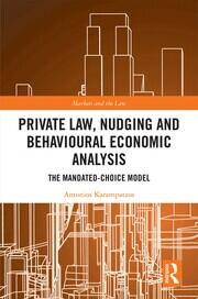 Private Law, Nudging and Behavioural Economic Analysis: The Mandated-Choice Model