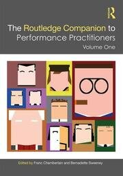 The Routledge Companion to Performance Practitioners: Volume 1