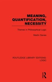 Meaning, Quantification, Necessity: Themes in Philosophical Logic