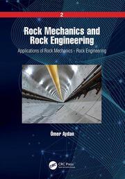 Rock Mechanics and Rock Engineering: Volume 2: Applications of Rock Mechanics - Rock Engineering