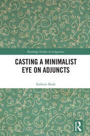 Casting a Minimalist Eye on Adjuncts