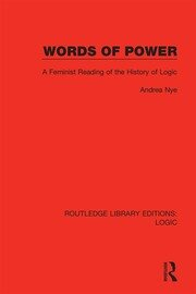 Words of Power: A Feminist Reading of the History of Logic