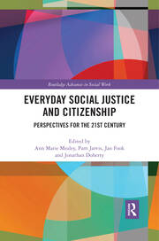 Everyday Social Justice and Citizenship: Perspectives for the 21st Century
