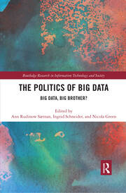 The Politics and Policies of Big Data: Big Data, Big Brother?