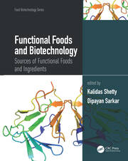 Functional Foods and Biotechnology: Sources of Functional Foods and Ingredients