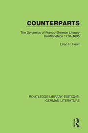 Counterparts: The Dynamics of Franco-German Literary Relationships 1770-1895