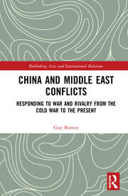 Featured Title - China and Middle East Conflicts (Burton) - 1st Edition book cover