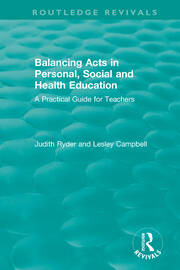 Balancing Acts in Personal, Social and Health Education: A Practical Guide for Teachers