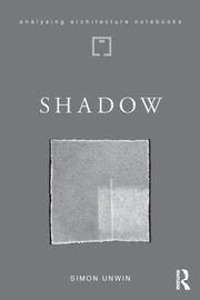 Shadow: the architectural power of withholding light