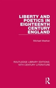 Liberty and Poetics in Eighteenth Century England