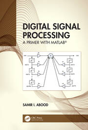 Digital Signal Processing: A Primer With MATLAB®