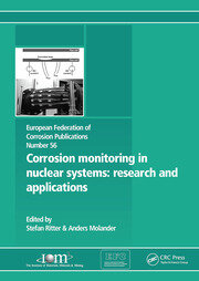 Corrosion Monitoring in Nuclear Systems EFC 56: Research and Applications