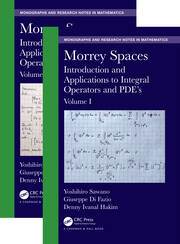 Morrey Spaces: Introduction and Applications to Integral Operators and PDE's, Volumes I & II