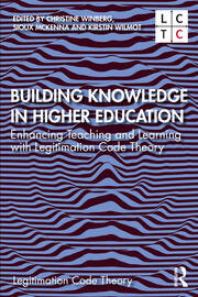 Building Knowledge in Higher Education: Enhancing Teaching and Learning with Legitimation Code Theory