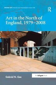 Art in the North of England, 1979-2008