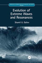 Evolution of Extreme Waves and Resonances: Volume I