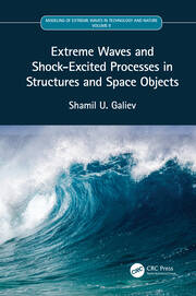 Extreme Waves and Shock-Excited Processes in Structures and Space Objects: Volume II