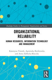 Organizational Reliability: Human Resources, Information Technology and Management